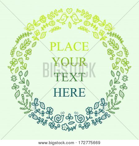 Floral frame for your text. Cute retro flowers, birds, insects arranged in a shape of the wreath perfect for wedding invitations and birthday cards
