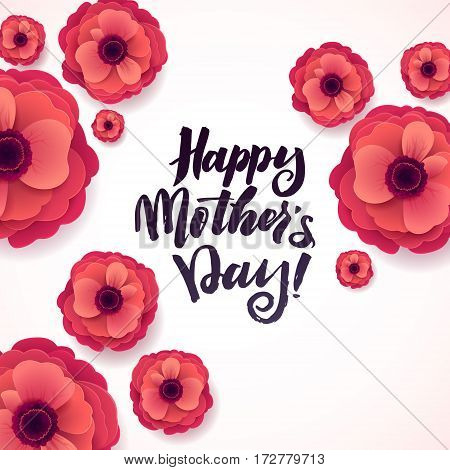 Happy Mothers Day Greeting Card. Beautiful Blooming Anemone Paper Flowers on White Background