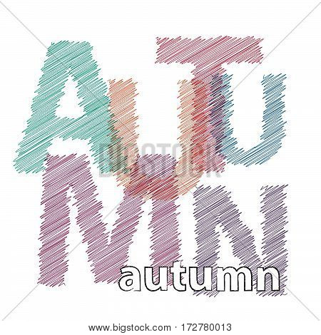 Vector autumn.  Colorful broken text scrawled isolated
