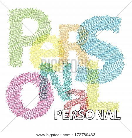 Vector Personal. Colorful broken text scrawled isolated