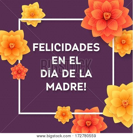 Happy Mothers Day Spanish Greeting Card. Beautiful blooming paper flowers