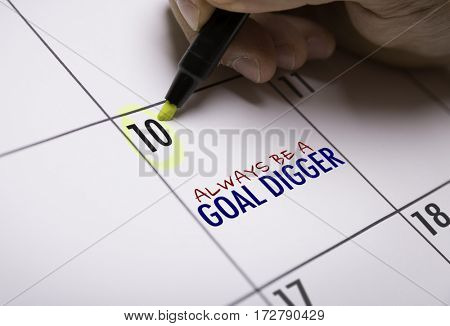 Always Be a Goal Digger