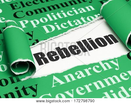 Politics concept: black text Rebellion under the curled piece of Green torn paper with  Tag Cloud, 3D rendering