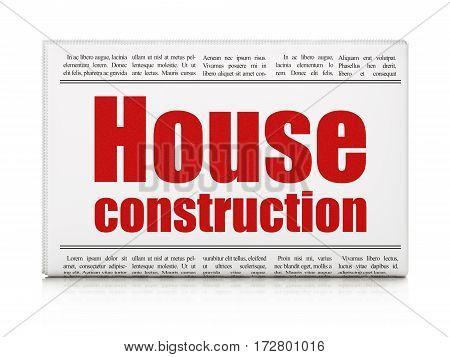 Building construction concept: newspaper headline House Construction on White background, 3D rendering