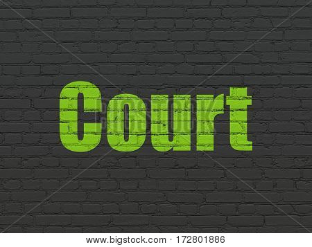 Law concept: Painted green text Court on Black Brick wall background