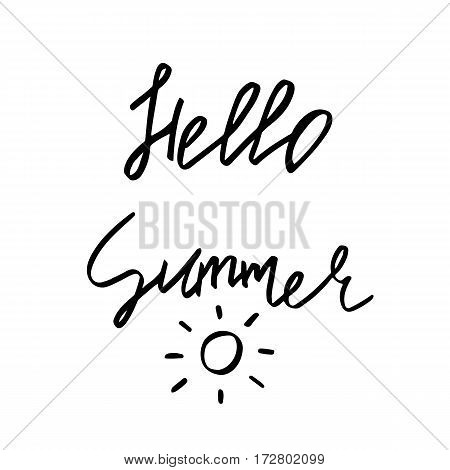 Hello summer - Hand Drawn brush text. Handmade lettering for your designs dress, poster, card, t-shirt.