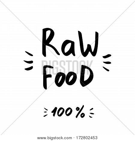 Raw Food - hand drawn brush text badge, sticker, banner, poster with doodle background. Handdrawn lettering for your designs vegetarian restaurant, cafe, bakery menu.