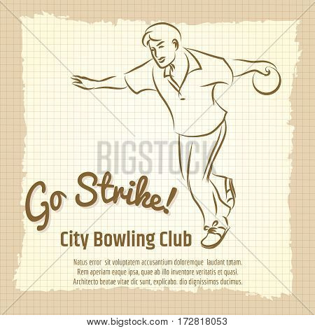 Bowling club vintage poster design with man bowling ball and lettering sign go strike. Vector illustration