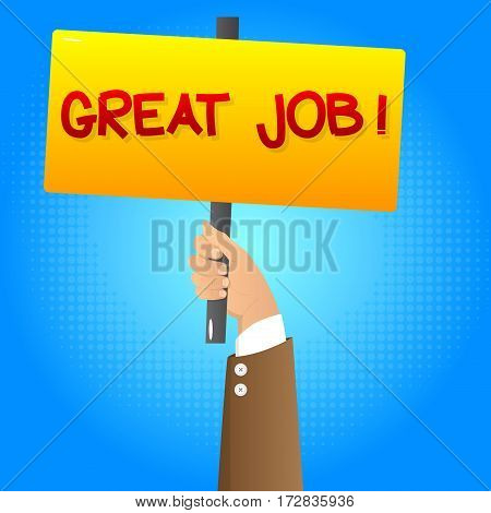Vector illustrated cartoon hand holding Great Job sign.