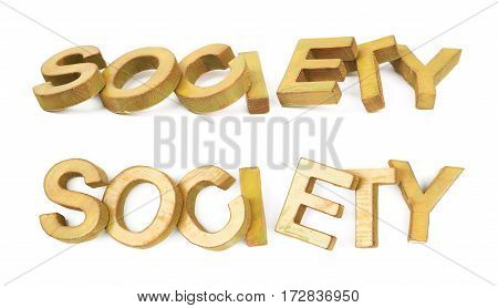 Word Society made of colored with paint wooden letters, composition isolated over the white background, set of two different foreshortenings