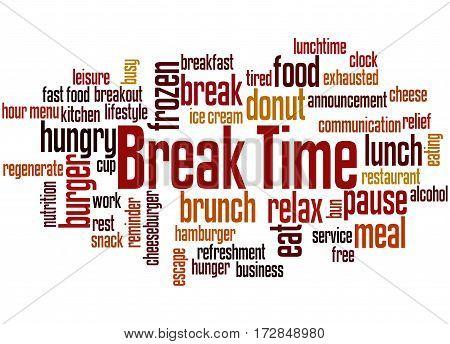 Break Time, Word Cloud Concept