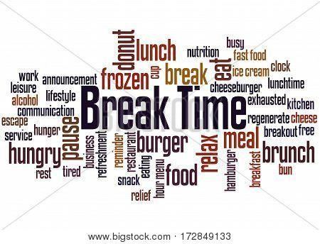 Break Time, Word Cloud Concept 2