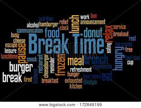Break Time, Word Cloud Concept 3