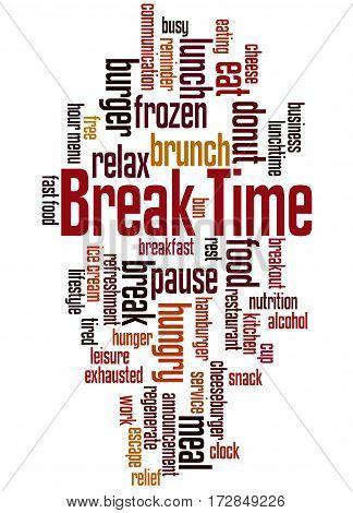 Break Time, Word Cloud Concept 4