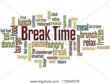 Break Time, Word Cloud Concept 8