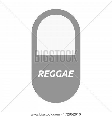Isolated Pill With    The Text Reggae