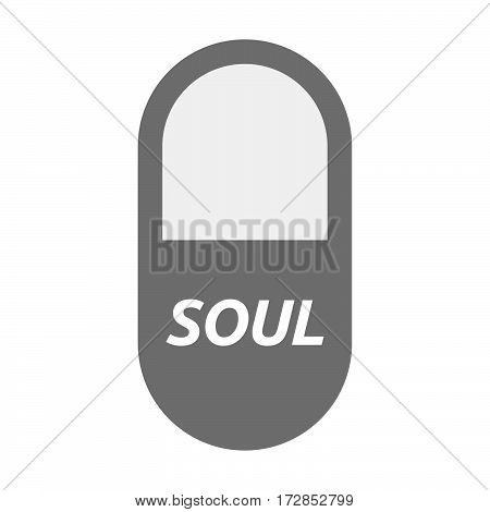 Isolated Pill With    The Text Soul