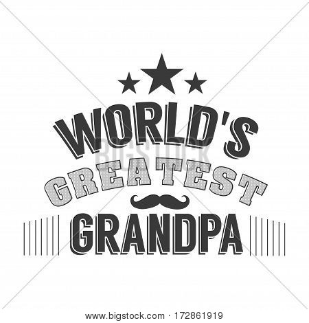 Isolated Grandparents day quotes on the white background. World s geratest grandpa. Congratulations granddad label, badge vector. Grandfathers s elements for your design.