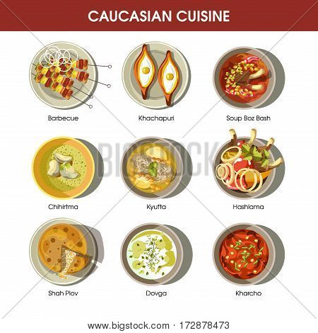 Caucasian cuisine set with traditional dishes. Barbecue dish, Khachapuri meal, soup Bozbash, Chikhirtma and Kefta courses, Hashlama dish, Shah Plov, Dovga and Kharcho courses emblems poster.
