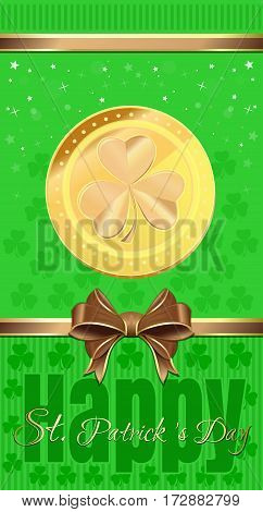 St. Patrick's Day design. Green festive background with clover, greeting inscription, gold ribbon and bow. Template for leaflets, flyers, greeting card. Vector illustration
