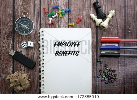 Employee Benefits CONCEPT ON NOTEBOOK WITH STATIONERY