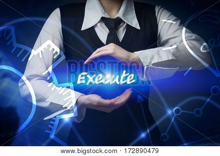 Business, Technology, Internet And Networking Concept. Business Woman Chooses Icon - Execute