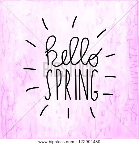 Hello spring on grunge pink background vector illustration. Typography poster design. Print template