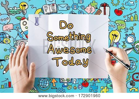 Do Something Awesome Today Text With Hands