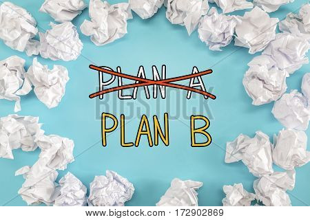 Plan B Text With Crumpled Paper Balls