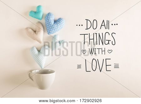 Do All Things With Love Message With Blue Heart Cushions