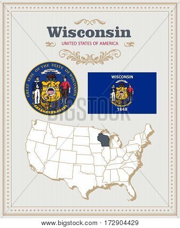 High detailed vector set with flag, coat of arms, map of Wisconsin. American poster. Greeting card from United States of America. Colorful design