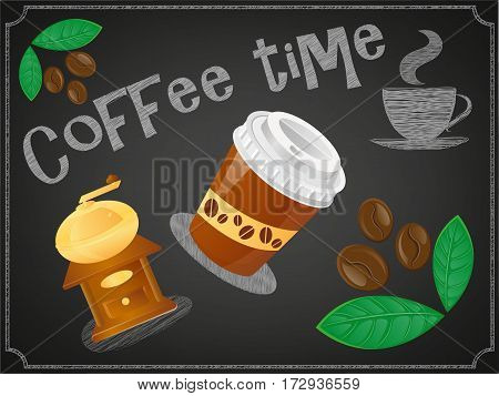 Poster coffee time on a blackboard. Plastic Cap Сoffee Mill Сoffee beans and Donuts