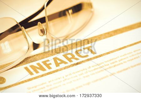 Infarct - Printed Diagnosis with Blurred Text on Red Background with Eyeglasses. Medical Concept. Infarct - Medicine Concept on Red Background with Blurred Text and Composition of Specs. 3D Rendering.