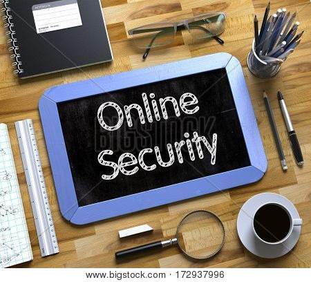 Online Security - Text on Small Chalkboard.Online Security Concept on Small Chalkboard. 3d Rendering.