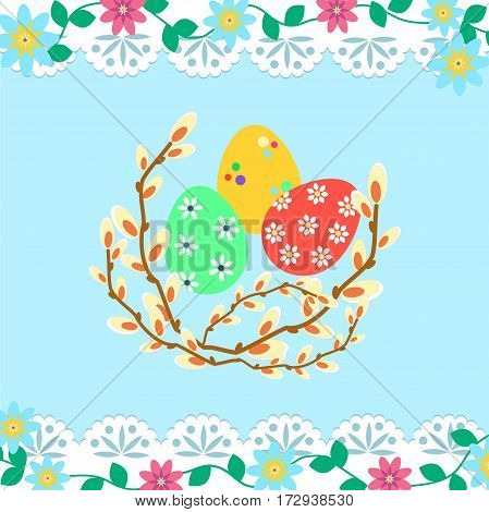 Easter Eggs and pussy-willow on the blue background with lace and flowers. Vector illustration EPS 10.