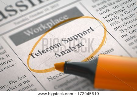 Telecom Support Analyst - Small Advertising in Newspaper, Circled with a Orange Marker. Blurred Image. Selective focus. Job Seeking Concept. 3D Render.