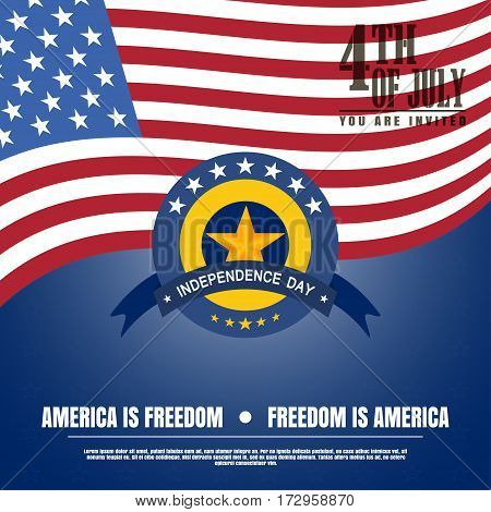 Vector illustration of Independence Day with badge and star. Independence Day 4th of july -America is freedom. Vector illustration of Independence Day - America is freedom.