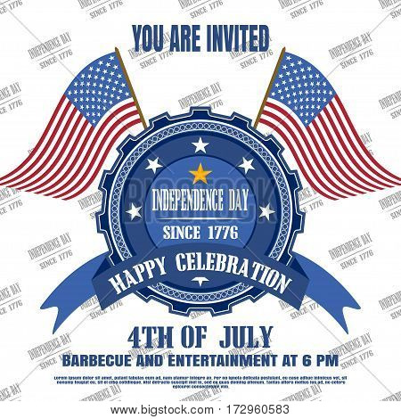 Vector invitation of Independence Day with badge flags and text. Independence Day 4th of july - vector illustration an invitation to barbecue and entertainment.