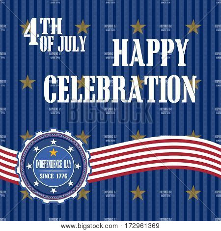 Vector illustration of congratulations with Independence Day on blue background.