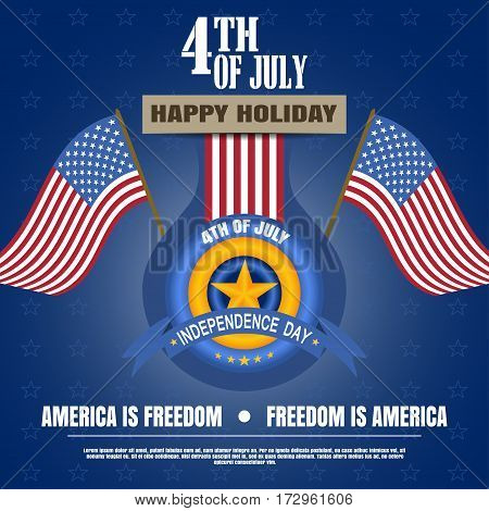 Vector illustration of Independence Day with badge flags stripe and star. Independence Day 4th of july - Happy celebration. Vector illustration of Independence Day - America is freedom.
