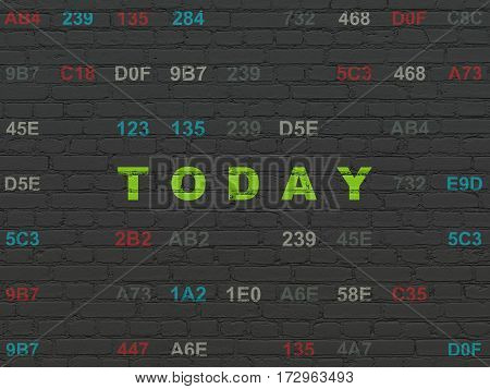 Time concept: Painted green text Today on Black Brick wall background with Hexadecimal Code