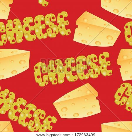 Cheese and cheese text. Seamless pattern. Composition for design menus, recipes, and product packages.