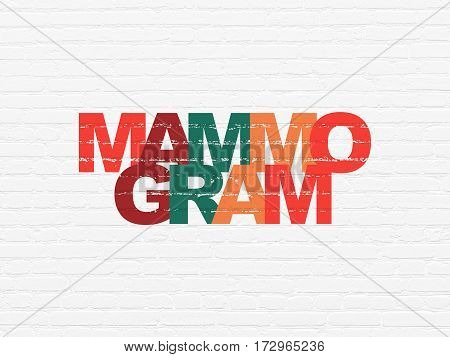 Healthcare concept: Painted multicolor text Mammogram on White Brick wall background