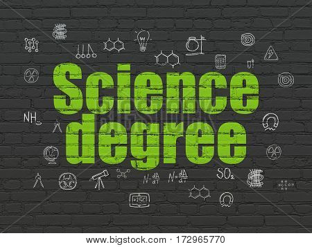 Science concept: Painted green text Science Degree on Black Brick wall background with  Hand Drawn Science Icons