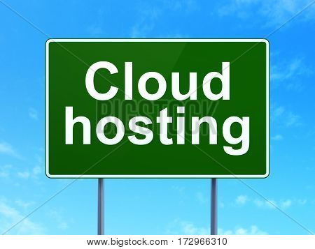 Cloud networking concept: Cloud Hosting on green road highway sign, clear blue sky background, 3D rendering
