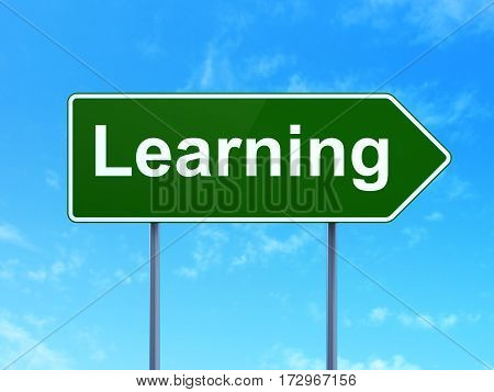 Studying concept: Learning on green road highway sign, clear blue sky background, 3D rendering