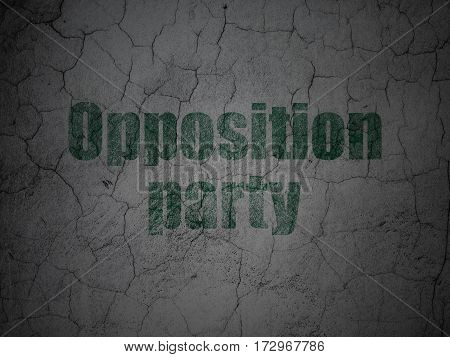 Politics concept: Green Opposition Party on grunge textured concrete wall background