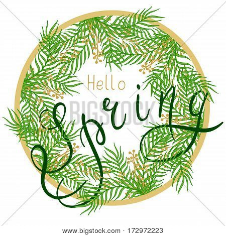 Spring illustration with handwritten text, leaves and branches. Vector