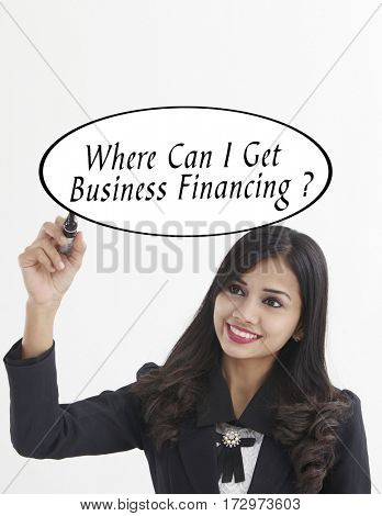 businesswoman holding a marker pen writing -where can i get business refinancing