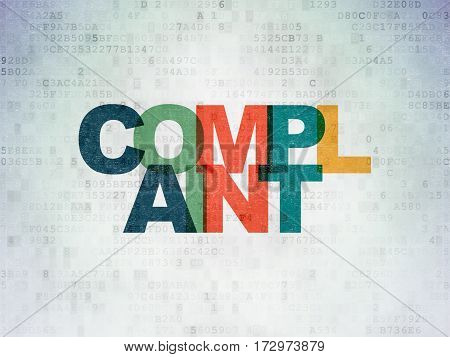 Law concept: Painted multicolor text Complaint on Digital Data Paper background